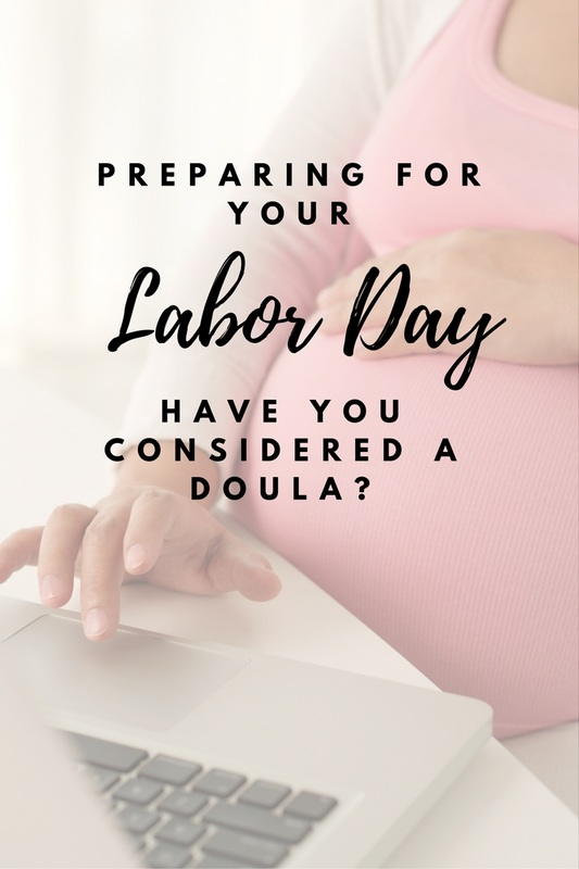 have you considered a doula labor day